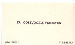 Visitekaartje - Carte Visite - Fr. Oostvogels - Verheyen - Vlimmeren - Cartes De Visite