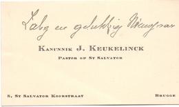Visitekaartje - Carte Visite - Kanunnik Pastoor St Salvator J. Keukelinck - Brugge - Cartes De Visite