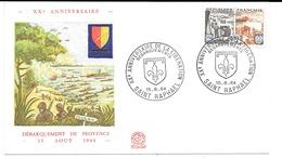 FRANCE 1964  F.D.C.  XX ANNIVERSAIRE DU DEBARQUEMENT DE PROVENCE  OBLITERATION: LE 15/8/64  SAINT-RAPHAEL - FDC