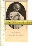 Kl 9703 BEATUS JOANNES BOSCO - Religion & Esotérisme
