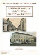 L'histoire Postale De Fontenay Le Comte - Philately And Postal History