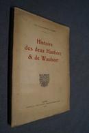 Histoire Des Deux Hastières Et Waulsort,Namur 1927,Conte Xavier Carton De Wiart,199 Pages,26 Cm. Sur 19 Cm. - Culture