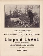Loupchat Près Martel - Traité Pratique Sur La Culture De La Truffe Par Léopold Laval - France