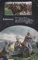 AK Artillerielied - Soldaten Mit Geschütz - Berittene Artillerie - Patriotika - 1915 (38423) - Guerre 1914-18