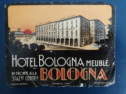 ETICHETTA  HOTEL BOLOGNA MEUBLE' LABEL LUGGAGE VALIGIA - Vieux Papiers