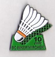 Pin's BADMINTON - BC INNERTKIRCHEN 10 JAHRE - SUISSE - Badminton