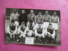 PHOTO EQUIPE DE FOOT COUPE DE FRANCE 1961 - Sporten