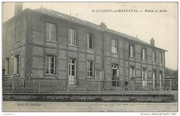76 SAINT JACQUES SUR DARNETAL Mairie Et Ecole CPA Ed. C. Muller - France
