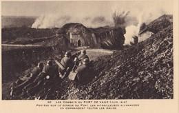 FORT DE VAUX - Postées Sur Le Dessus Du Fort, Les Mitrailleuses Allemandes En Commandent Toutes Les Issues - Weltkrieg 1914-18