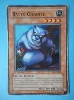 Ratto Gigante - Serie STRUCTURE DECK FORTEZZA INVINCIBILE - 2006 - SD7 IT003 - Yu-Gi-Oh