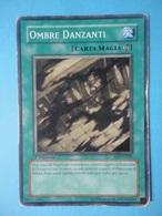 Ombre Danzanti - Serie STRUCTURE DECK FORTEZZA INVINCIBILE - 2006 - SD7 IT025 - Yu-Gi-Oh