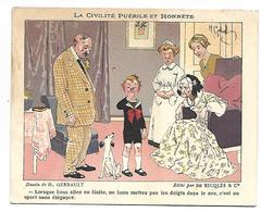 CHROMO - Edité Par De RICQLES & Cie - La Civilité Puérile Et Honnête - Dessin De H. GERBAULT - Unclassified