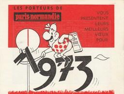 CALENDRIER 1973   LES PORTEURS DE PARIS NORMANDIE - Calendriers