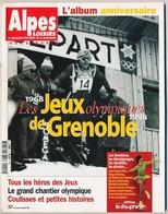 Revue ALPES LOISIRS HS N° 2 Février 1998 L'album Anniversaire Des 10èmes Jeux Olympiques D'Hiver De Grenoble Avec Le * - Livres