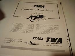 ANCIENNE PUBLICITE CONNAIT L AMERIQUE  TWA  1955 - Publicités