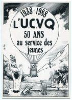VEYRI - CAHORS - 1988 - UCVQ - 50éme Anniversaire - Colonies De Vacances - Tirage Limité - Voir Scan - Veyri, Bernard