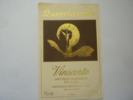 """Etichetta """"QUERCIAVALLE VINSANTO Imbottigliato All'origine Da P.P. LOSI Castelnuovo Berardenga"""" - Vino Rosso"""