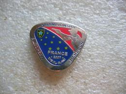 Pin's Championship European Handgun (Championat Européen De Tir Au Pistolet) En FRANCE En 2007. Fédération Francaise Tir - Tir à L'Arc