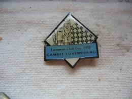 Pin's Club D'echec, European Club Cup 1993 à Gambit Au LUXEMBOURG. - Games