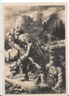 III-Pro055 / Propagandakarte, Grenadiere Beim Angriff Auf  Bergfestung - Allemagne