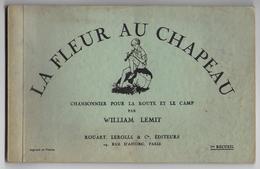 """SCOOTISME  - """" La Fleur Au Chapeau """"  - Chansonnier  - William LEMIT - 1937 - Scoutisme"""