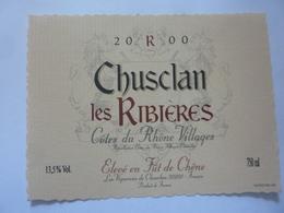 "Etichetta ""CHUSCLAN LES RIBIERES 2000"" - Côtes Du Rhône"