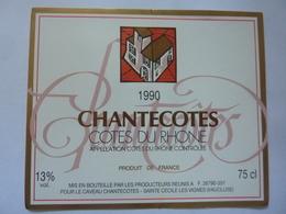 "Etichetta ""1990 CHANTECOTES Cotes Du Rhone"" - Côtes Du Rhône"
