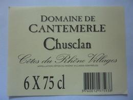 "Etichetta ""DOMAINE CANTEMERLE CHUSCLAN"" - Côtes Du Rhône"