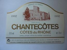 "Etichetta ""1992 CHANTECOTES COTES DU RHONE"" - Côtes Du Rhône"