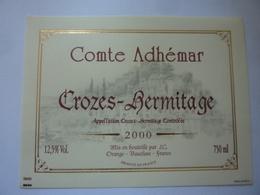 "Etichetta ""Comte Adhemar CROZES - HERMITAGE 2000"" - Côtes Du Rhône"