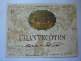 "Etichetta ""CHANTECOTES"" - Côtes Du Rhône"