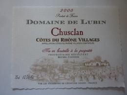 "Etichetta ""Domaine De Lubin CHUSCLAN 2000"" - Côtes Du Rhône"