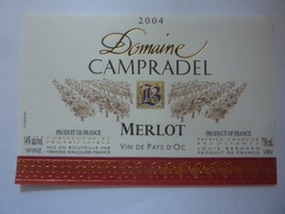 "Etichetta ""DOMAINE CAMPRADEL MERLOT 2004"" - Côtes Du Rhône"