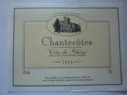 "Etichetta ""CHANTECOTES 1996"" - Côtes Du Rhône"
