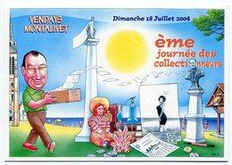 VEYRI - VENDAYS-MONTALIVET - Carte 10° Journée Des Collectionneurs - 2004 -  Voir Scan - Veyri, Bernard