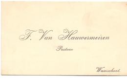 Visitekaartje - Carte Visite - Pastoor F. Van Hauwermeiren - Waarschoot - Cartes De Visite