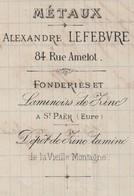 Lettre Facture 1884 / Alexandre LEFEBVRE / Métaux / Laminoir Zinc à St Paër 27 Eure / 75 Paris - France
