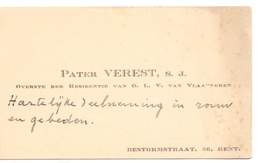 Visitekaartje - Carte Visite - Pater Verest - Overste Residentie OLVr Van Vlaanderen  Gent - Cartes De Visite