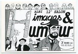 VEYRI - ALBI - Carte 12° Salon Images Et Humour - Toulouse-Lautrec - 1999 - Voir Scan - Veyri, Bernard