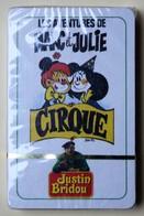 Jeu De Cartes 7 Familles Les Aventures De Marc Et Julie Le Cirque Justin Bridou - Autres Collections