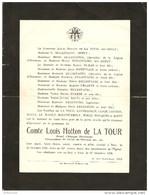 FAIRE PART DE DÉCES 27/10/1926 COMTE LOUIS HOTTON DE LA TOUR FAMILLES DEFLY DUCASTAING MONTFRAIX LECANTE COTTON - Décès