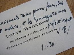 Louis BARTHOU (1862 -1934) President CONSEIL. Académie Française. AUTOGRAPHE Cdv Visiting Card - Autografi