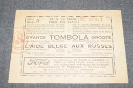 RARE,grande Tombola,l'aide Belge Aux Russes 1924,loterie,Russie,collection - Billets De Loterie