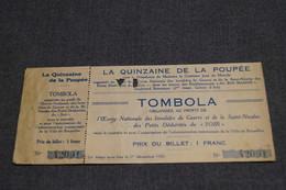 RARE,loterie, Tombola,la Quinzaine De La Poupée,Mr. Le Comte Jean De Mérode,1926,collection - Billets De Loterie