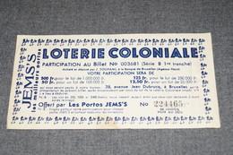 RARE Ancien Bon De Participation Loterie Coloniale,offert Par Les Portos Jems's,collection - Billets De Loterie