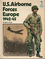 WWII - Davies - U. S. Airborne Forces Europe - 1942-45 Ed. 1974 - Militari