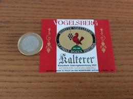 Etiquette Vin Italie «KOSSLER VOGELSBERG - Kalterer - ST PAULS - BOZEN - SÜDTIROL »(oiseau) - Vino Bianco