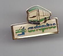 Pin's Autoplus La Rochelle  En Charente Maritime Dpt 17 Bus Car Réf 5625 - Cities