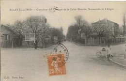 AULNAY Sous BOIS  -  Carrefour Des Avenues De La Croix Blanche, Nonneville Et D'Aligre (livraison De Lait?) - Aulnay Sous Bois