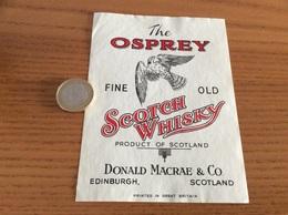 Etiquette Ecosse « SCOTCH WHISKY - THE OSPREY - DONALD MACRAE & CO - EDINBURGH» (oiseau, Aigle) - Whisky